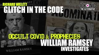 GLITCH IN THE CODE WITH WILLIAM RAMSEY ( OCCULT COVID & PROPHECIES)