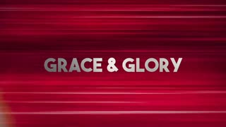 Grace & Glory: Coming Collapse