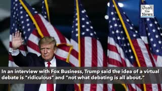 Second presidential debate will be virtual, Trump says he won't participate