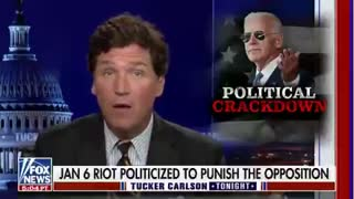 Tucker Carlson: How the January 6 Capitol riot has been used to punish Biden's political opposition