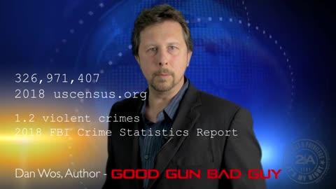 Don't Be a Statistic | Dan Wos | Good Gun Bad Guy
