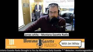 Montana Gazette Radio – Live News and Analysis (Thurs) 1.14.2021
