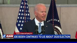 Biden continues to lie about 2020 election