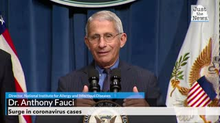 Dr. Fauci talks about the surge in cases