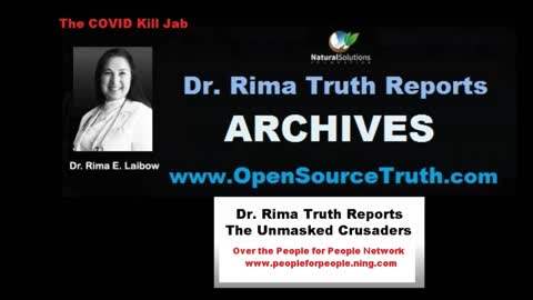 Dr Rima Truth Reports - The Unmasked Crusaders - 15 June 2021