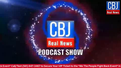 Will You Stay in the Fight for the TRUTH about America? - CBJ Real News Show