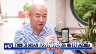 Former Organ Harvest Surgeon on CCP Agenda