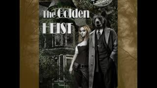 The Golden Heist (Noir Fairy Tales, Book 3), a Paranormal, Fantasy Romance