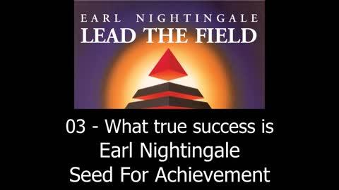 What True Success Is - Earl Nightingale