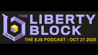 The EJS Podcast on The Liberty Block - Episode #18