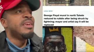 Best News EVER! I Am LOVING This George Floyd Mural Lightning Strike News!