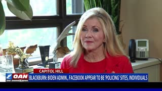 Sen. Blackburn says Biden admin., Facebook appear to be 'policing' sites, individuals