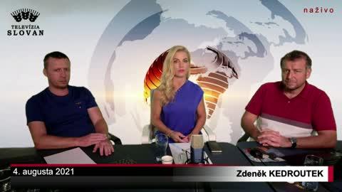 Zdeněk Kedroutek v TV SLOVAN, 4.8.2021 - celý pořad
