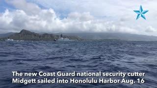 New Coast Guard national security cutter arrives in Honolulu