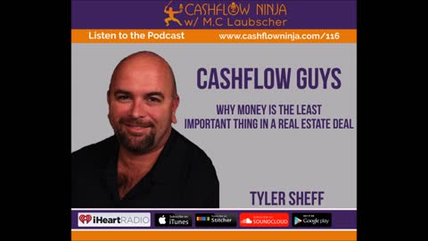Tyler Sheff Shares Why Money Is The Least Important Thing In A Real Estate Deal