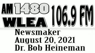 Wlea Newsmaker, August 20, 2021, Dr Robert Heineman