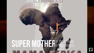 Every mother is a super woman