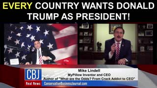 MyPillow CEO and Founder Mike Lindell Shares How Every Country Wants Donald Trump as President!