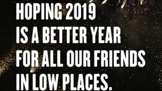 Hoping 2019 is a Better Year...
