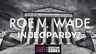 Roe v. Wade in jeopardy? Jenna Ellis on AMERICA First with Sebastian Gorka