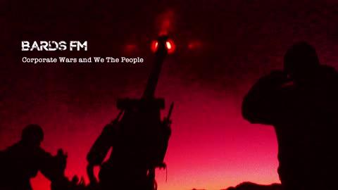 BARDSFM, CORP WARS V WE THE PEOPLE - 2021.01.30 ~BARDS OF WAR~