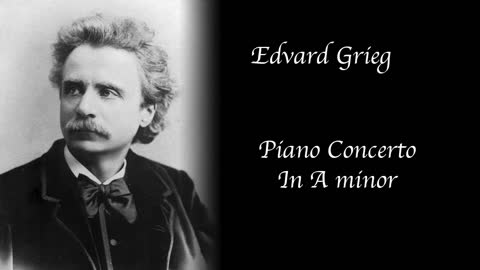 Grieg - Piano Concerto in A minor