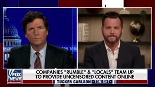 Dave Rubin tells Tucker Carlson how Rumble and Locals promise to protect free speech