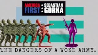 The dangers of a woke Army. Sebastian Gorka on AMERICA First