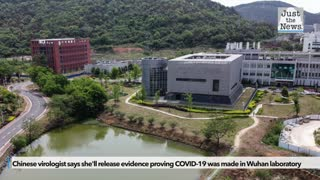Chinese virologist says she'll release evidence proving COVID-19 was made in Wuhan laboratory