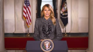 A Message from First Lady Melania Trump January 18, 2021