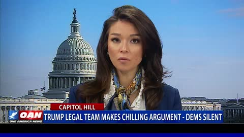 Trump legal team makes chilling argument, Democrats silent