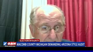 Macomb County, Mich. demanding Ariz. style audit