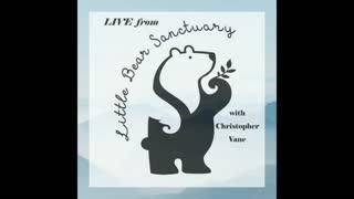 Live from Little Bear Sanctuary Special Guest Debbie Ignont 20Aug2021