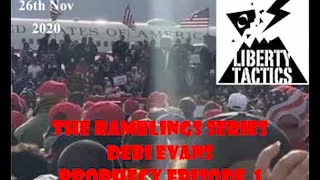 The Ramblings Series – Episode 1 Debi Evans – Prophecy