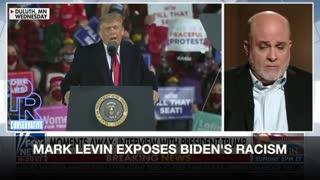 Mark Levin Exposes Joe Biden's history of open racism towards black people