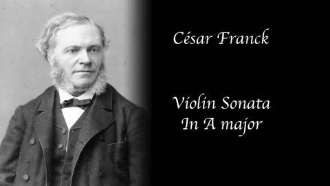 Cesar Franck - Violin Sonata in A major