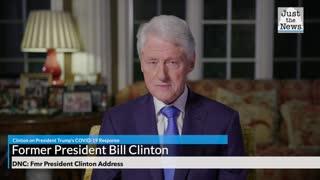 DNC: Fmr President Clinton Address