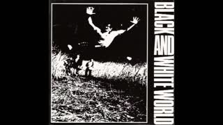 Committed - Black and White World