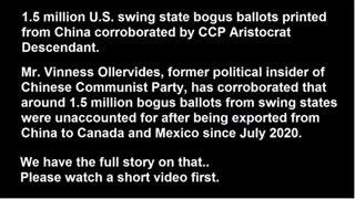 """1.5 MILLION """" Fake 2020 Ballots Printed from China"""