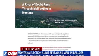 Montana election audit reveals 5K mail-in ballots had irregularities