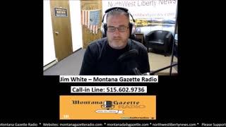 Montana Gazette Radio Live – The Demonization of Patriots Accelerates