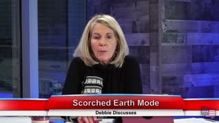 Scorched Earth Mode | Debbie Discusses 1.19.21