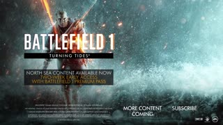 Battlefield 1 Official Turning Tides North Sea Trailer