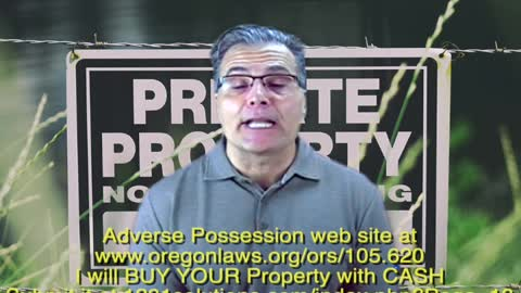 ADVERSE POSSESSION wants to BUY YOUR Property