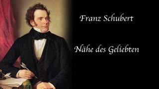 Franz Schubert - Nahe des Geliebten