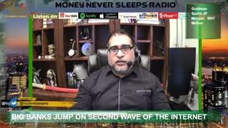 Money Never Sleeps Radio with Louis Velazquez, Goldman Sachs and Crypto