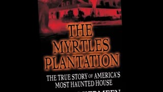 The Myrtles Plantation - Book Review