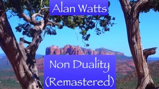 Alan Watts Non Duality (Remastered) 🔆