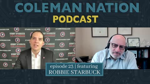 ColemanNation Podcast - Full Episode 23: Robby Starbuck   A Star Turn for Robby Starbuck