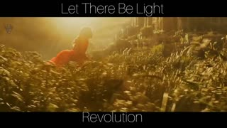 """""""Let There Be Light"""" Revolution"""